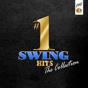 #1 Swing Hits: The Collection Songs