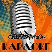 Celebration (Karaoke Tribute To Game Feat. Chris Brown, Tyga, Wiz Khalifa & Lil Wayne) Songs
