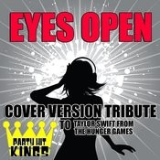 Eyes Open (Cover Version Tribute To Taylor Swift) Songs