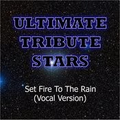 Adele - Set Fire To The Rain (Vocal Version) Songs