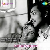 Kathaa Sangama Songs