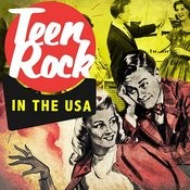 Teen Rock In The Usa Songs