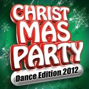 Christmas Party - Dance Edition 2012 Songs