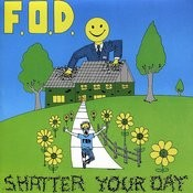 Shatter Your Day Songs