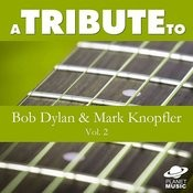 A Tribute To Bob Dylan And Mark Knopfler, Vol. 2 Songs