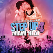 Music From the Motion Picture Step Up 4: Miami Heat Songs