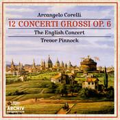 Corelli: 12 Concerti Grossi Op.6 (2 CD's) Songs