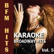 Karaoke Broadway Hits, Vol. 5 Songs