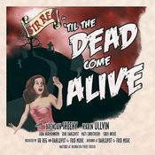 'til The Dead Come Alive Songs