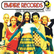 Empire Records (Soundtrack) Songs