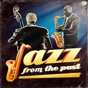 Jazz From The Past (50 Old Jazz Standards) Songs