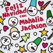 Feliz Navidad Con Mahalia Jackson Songs