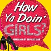 How Ya Doin' Girls? Songs
