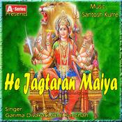 He Jagtaran Maiya Songs