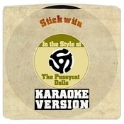 Stickwitu (In The Style Of The Pussycat Dolls) [Karaoke Version] Song