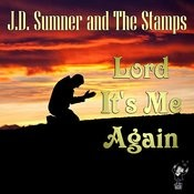 Lord It's Me Again Songs