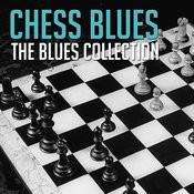 The Blues Collection: Chess Blues Songs