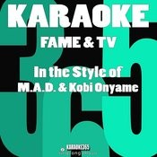 Fame & Tv (In The Style Of M.A.D. & Kobi Onyame) [Karaoke Version] - Single Songs