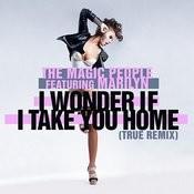 I Wonder If I Take You Home (True Remix) Songs