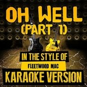Oh Well (Part 1) [In The Style Of Fleetwood Mac] [Karaoke Version] - Single Songs