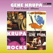 Four Classic Albums (Sing, Sing, Sing / Gene Krupa Quartet / Krupa Rocks / The Jazz Rhythms Of Gene Krupa) [Remastered] Songs