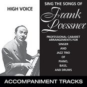 Sing The Songs Of Frank Loesser, Low Voice (Accompaniment Tracks) Songs
