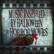 Music Inspired By Halloween & Horror Movies Songs