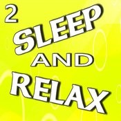 Sleep And Relax, Vol. 2 (Instrumental) Songs