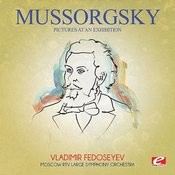 Mussorgsky: Pictures At An Exhibition (Digitally Remastered) Songs