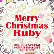 Merry Christmas Ruby - A Special #christmasgift For You Songs