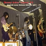 The Danny Adler Legacy Series Vol 22 - Smooth Loser 40th 1971 - 72 Songs