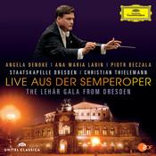 Live aus der Semperoper - The Lehár Gala From Dresden Songs