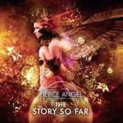 Fierce Angel Presents The Story So Far Songs