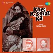 Khel Kismat Ka Songs