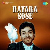 Raayara Sose Songs