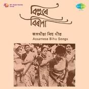 Assamese Bihu Songs Songs
