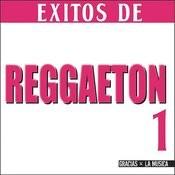Éxitos De Reggaeton 1 Songs