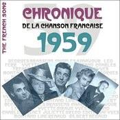 The French Song / Chronique De La Chanson Française - 1959, Vol. 36 Songs