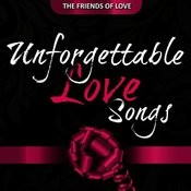 Unforgettable Love Songs Songs