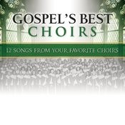 Gospel's Best Choirs Songs