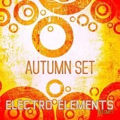 Electro Elements: Autumn, Vol. 1 Songs