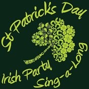 St Patricks Day - Irish Party Sing-A-Long Music & Craic Songs