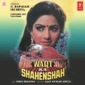 Waqt Ka Shahenshah Songs