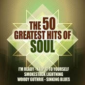 The 50 Greatest Hits Of Soul Songs