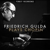Finest Recordings - Friedrich Gulda Plays Chopin Songs