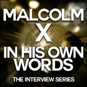 Malcolm X - In His Own Words Songs