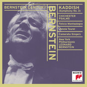 Bernstein Conducts Bernstein: Kaddish & Chichester Psalms Songs