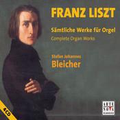 Liszt: Complete Organ Works Songs