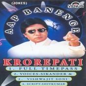 Aap Banenge Krorepati Songs