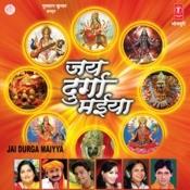 Jai Durga Maiyya Songs